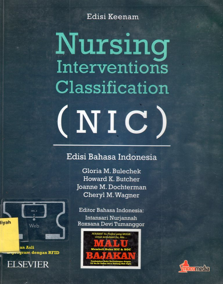 Nursing Interventions Classification (NIC) : Edisi Bahasa Indonesia